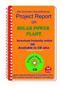 Solar Power Plant establishment Project report eBook