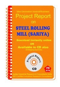 Steel Rolling Mill (Sariya) Manufacturing Project report eBook