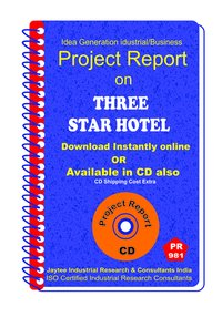 Three star Hotel establishment Project report eBook