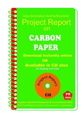 Carbon paper manufacturing Project Report eBook