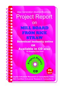 Mill Board From Rice Straw manufacturing Project Report eBook