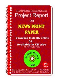 Newsprint Paper manufacturing Project Report eBook