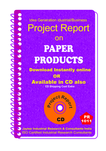Paper Products manufacturing Project Report eBook