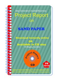 Sand Paper manufacturing Project Report eBook