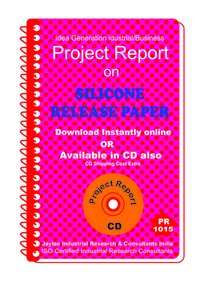 Silicone Release Paper manufacturing Project Report eBook