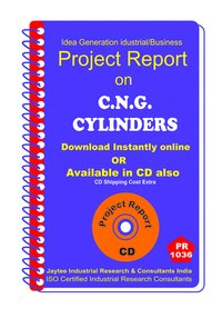 C.N.G Cylinders manufacturing Project Report eBook