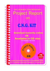 C.N.G Kit manufacturing Project Report eBook
