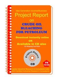 Crude oil Bleaching for Petroleum manufacturing eBook