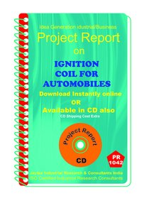 Ignition Coil for Automobiles manufacturing eBook