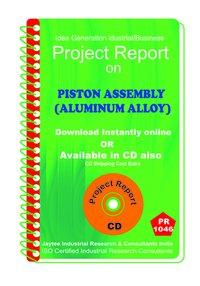 Piston Assembly (Aluminium Alloy) manufacturing eBook