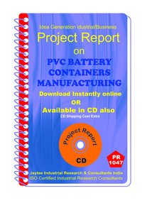 PVC Battery Containers manufacturing Project eBook