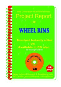 Wheel Rims manufacturing Project Report eBook
