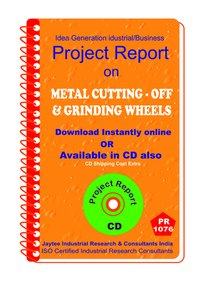 Metal Cutting-Off And Grinding Wheels Manufacturing Ebook