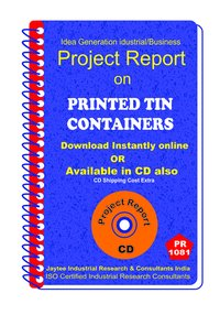 Printed Tin Containeers manufacturing Project Report eBook