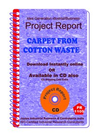 Carpet from Cotton Waste manufacturing Project Report ebook