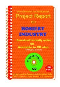 Hosiery Industry manufacturing project Report ebook