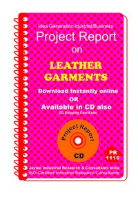 Leather Garments (100% EOU) manufacturing project Report ebook