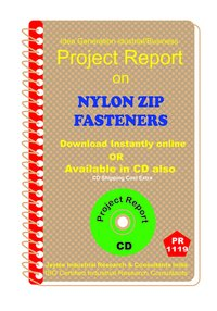 Nylon Zip Fasteners manufacturing Project Report ebook