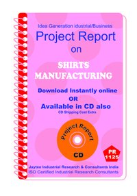 Shirts manufacturing Project Report ebook