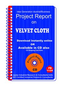Velvet Cloth manufacturing Project Report ebook