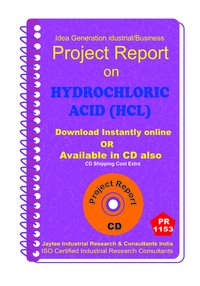 Hydrochloric Acid (HCL) manufacturing Project Report ebook