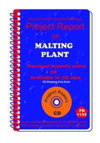 Malting Plant manufacturing Project Report ebook
