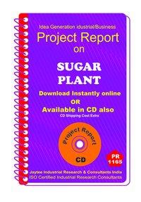 Sugar Plant establishment project Report ebook