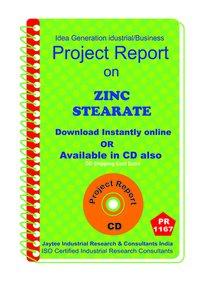 Zinc Stearate manufacturing project Report ebook