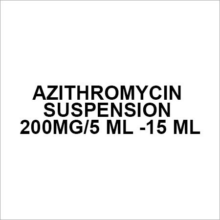Azithromycin suspension 200mg 5 ml -15 ml