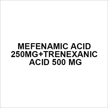 Mefenamic acid 250mg+Trenexanic acid 500 mg