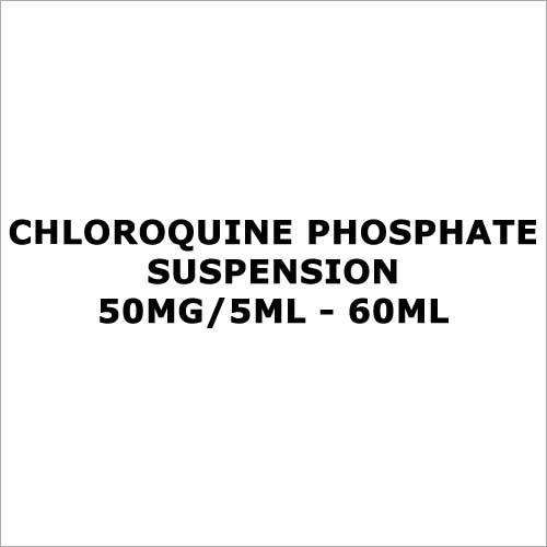 Chloroquine Phosphate Suspension 50mg 5ml - 60ml