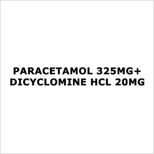 Paracetamol 325mg+Dicyclomine HCL 20mg