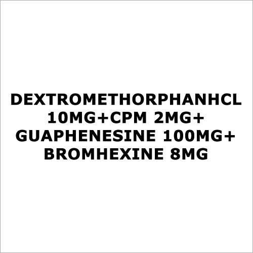 DextromethorphanHCL 10mg+CPM 2mg+Guaphenesine 100mg+Bromhexine 8mg