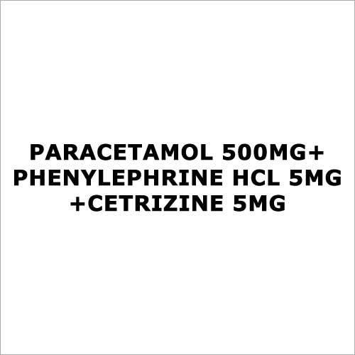 Paracetamol 500mg+Phenylephrine HCL 5mg+Cetrizine 5mg