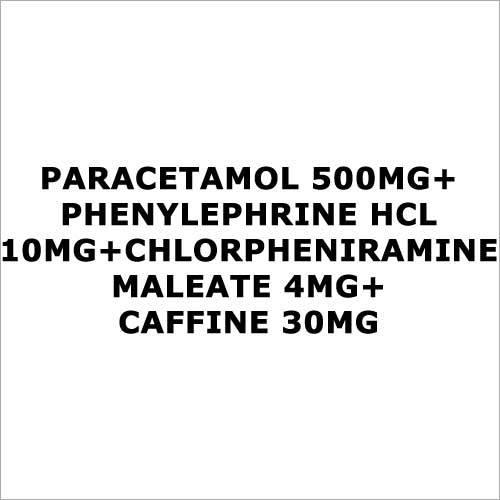 Paracetamol 500mg+Phenylephrine HCL 10mg+Chlorpheniramine Maleate 4mg+Caffine 30mg