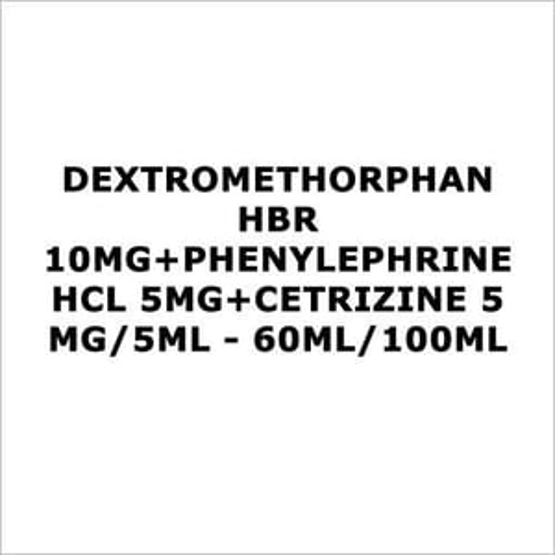 Dextromethorphan HBR 10mg+Phenylephrine HCL 5mg+Cetrizine 5 mg 5ml - 60ml 100ml