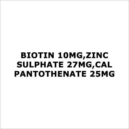 Biotin 10mg,Zinc sulphate 27mg,Cal pantothenate 25mg