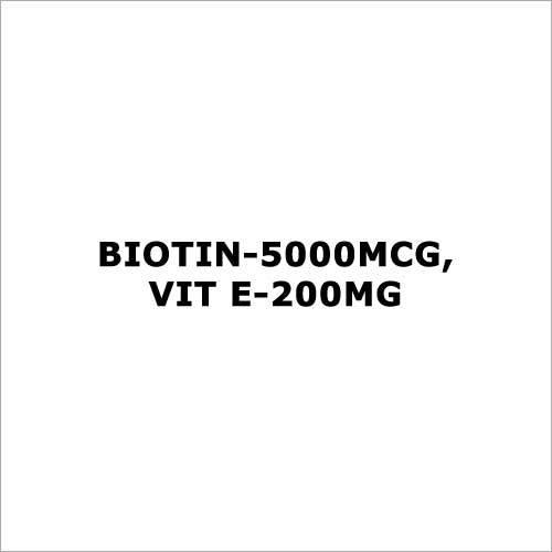 Biotin-5000mcg,Vit E-200mg