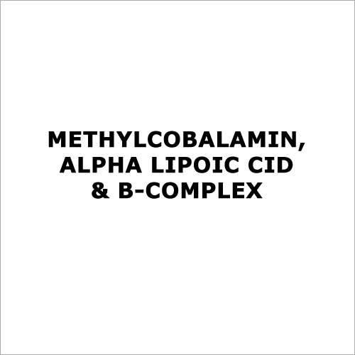 Methylcobalamin,Alpha lipoic cid & B-complex