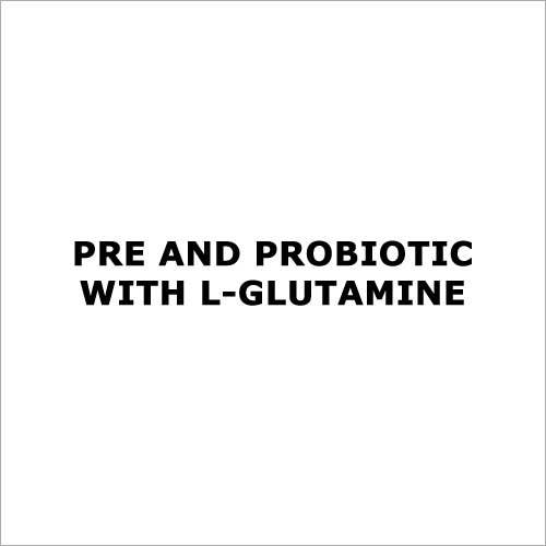 pre and probiotic with L-Glutamine