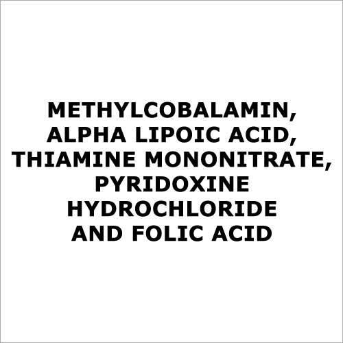 Methylcobalamin,Alpha Lipoic Acid,Thiamine Mononitrate,Pyridoxine Hydrochloride And Folic Acid Application: For Treatment Of Neurological