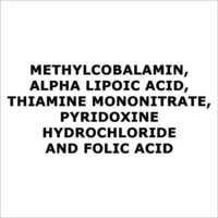 Methylcobalamin,Alpha lipoic acid,Thiamine mononitrate,Pyridoxine hydrochloride and folic acid
