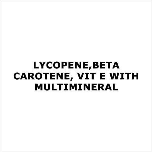 Lycopene,beta carotene, Vit E with multimineral