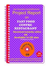 Fast food Centre Restaurant establishment Project Report ebook