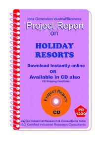 Holiday Resorts establishment Project Report ebook