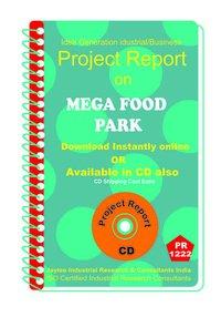 Mega Food Park establishment Project Report ebook