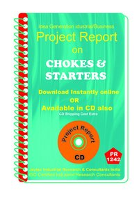 Chokes and Starters manufacturing Project Report ebook