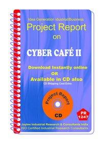 Cyber Cafe establishment Project Report ebook