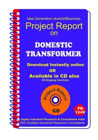 Domestic Transformer manufacturing Project Report ebook
