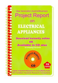 Electrical Appliances manufacturing Project Report ebook